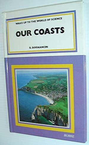 Our Coasts: Bornancin, B.