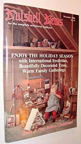 Nutshell News Magazine, For the Complete Miniatures Hobbyist, December 1986 - The Holiday Season!: ...