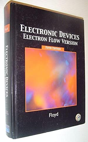Electronic Devices (Electron Flow Version) (5th Edition): Floyd, Thomas L.