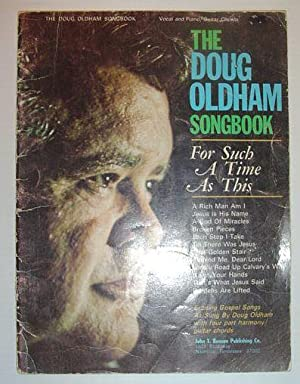 The Doug Oldham Songbook: For Such a Time As This: Oldham, Doug