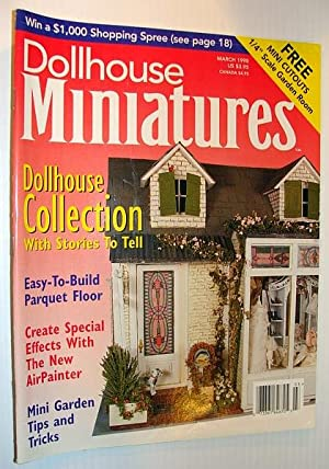 Dollhouse Miniatures, March 1998 - Dollhouse Collection with Stories to Tell: Contributors, ...