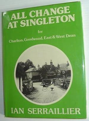 All Change at Singleton: Serraillier, Ian