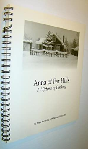 Anna of Far Hills - A Lifetime of Cooking