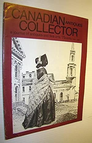 Canadian Antiques Collector - a Journal of Antiques and Fine Arts: May 1967
