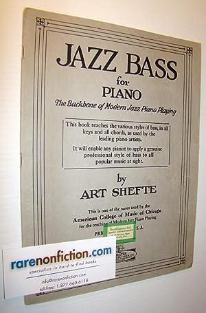 Jazz Bass for Piano: The Backbone of: Shefte, Art