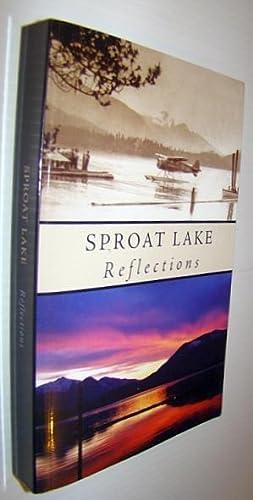 Sproat Lake Reflections: Lord, Rick; Hess, Peggy; Holm, Frank; Bishop, Harold; Lord, Rick (Signed ...