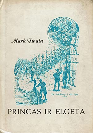 Princas ir elgeta [The Prince and the: Twain, Mark