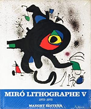Miro 1972-1975. Volume 5, Lithographs V (French)-1975: Cramer, Patrick