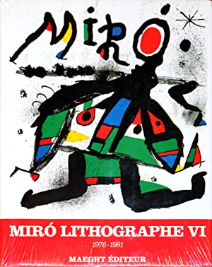 Miro 1976-1981. Volume 6, Lithographs VI (French)-1992 Book: Cramer, Patrick