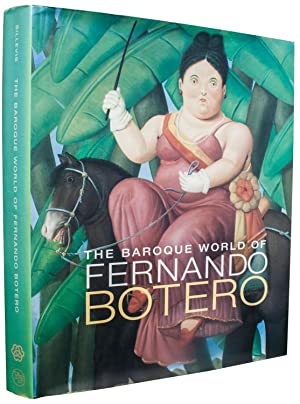 The Baroque World of Fernando Botero-2006 Book: Botero, Fernando
