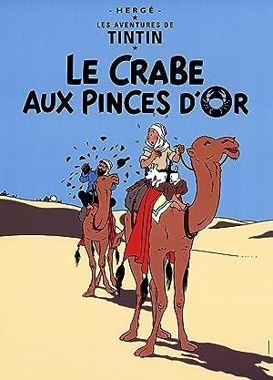 Herge-Les Aventures de Tintin: Le Crabe Aux: Herge