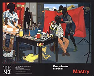 Kerry James Marshall-Mastry-2016 Poster: Marshall, Kerry James