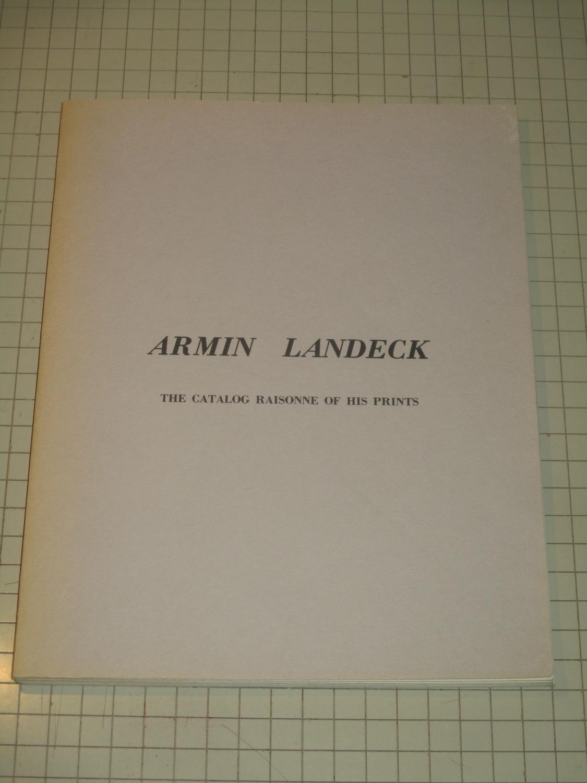 Armin_Landeck_The_Catalog_Raisonne_of_His_Prints_June_and_Norman_Kraeft_Assez_bon_Couverture_souple