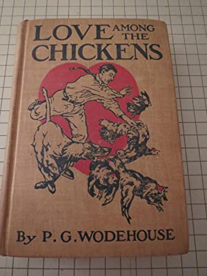 Love Among the Chickens - A Story: P.G.Wodehouse