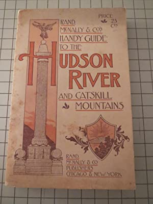 Rand McNally & Co.'s Handy Guide to the Hudson River and Catskill Mountains - Fifth ...