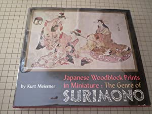 Japanese Woodblock Prints in Miniature: The Genre: Kurt Meissner