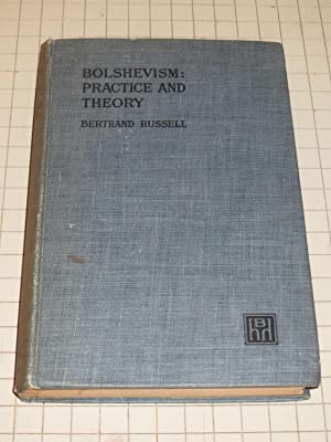 Bolshevism: Practice and Theory: Bertrand Russell