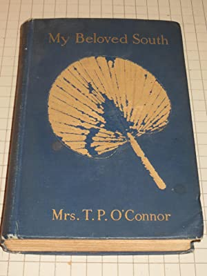 My Beloved South: Mrs. T.P.O'Connor