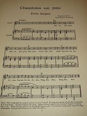 Chantons Un Peu:A Collection of French Songs, With Games, Dances and Costumes, Grammer Drill and ...