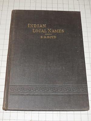 Indian Local Names with Their Interpretations: Stephen G. Boyd