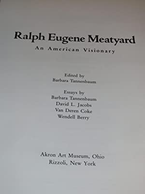 Ralph Eugene Meatyard: An American Visionary: Barbara Tannenbaum