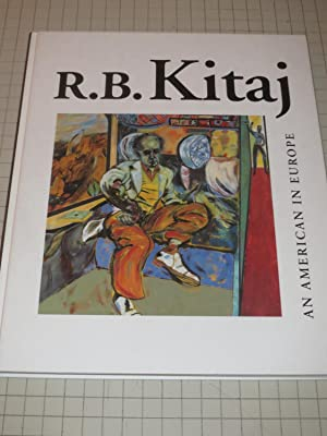 R.B.Kitaj: An American In Europe: Marco Livingstone, editor