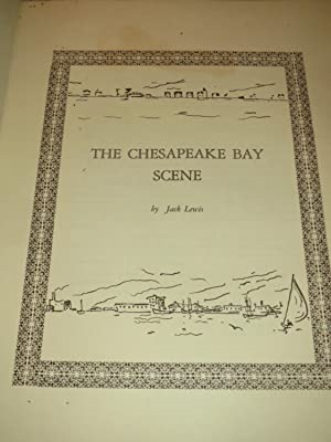 The Chesapeake Bay Scene (Limited Signed Edition) W/Signed Letter: Jack Lewis