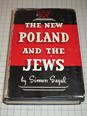 The New Poland and the Jews: Simon Segal