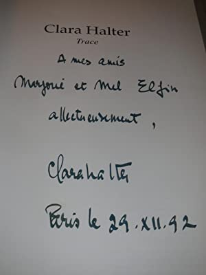 Clara Halter:Trace (French Edition - signed): Carmine Benincasa, Luc Ferry,Marek Halter and others
