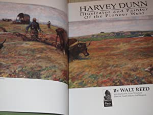 Harvey Dunn: Illustrator and Painter of the Pioneer West: Reed, Walt