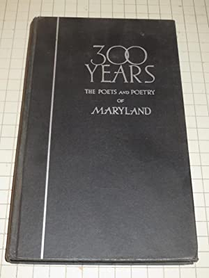 300 Years: The Poets and Poetry of: Loker Raley