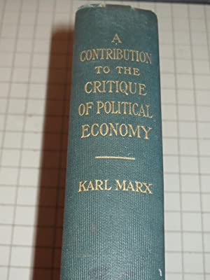 A Contribution to the Critique of Political Economy: Karl Marx
