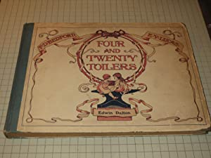 Four and Twenty Toilers (Illustrated Childrens Book): E.V.Lucas & F.D.Bedford