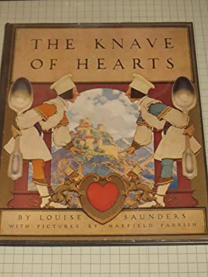 The Knave of Hearts (Maxfield Parrish Illustrations): Louise Saunders &