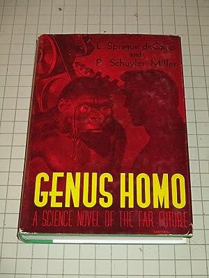 Genus Homo:A Science Novel of the Far: L. Sprague de