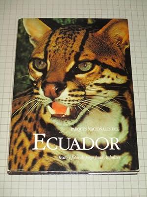 Ecuador:Parques Nacionales ( National Parks of Ecuador): Jorge Anhalzer