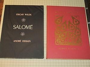 Salome (2 Vols) Andre Derain & Aubrey: Oscar Wilde