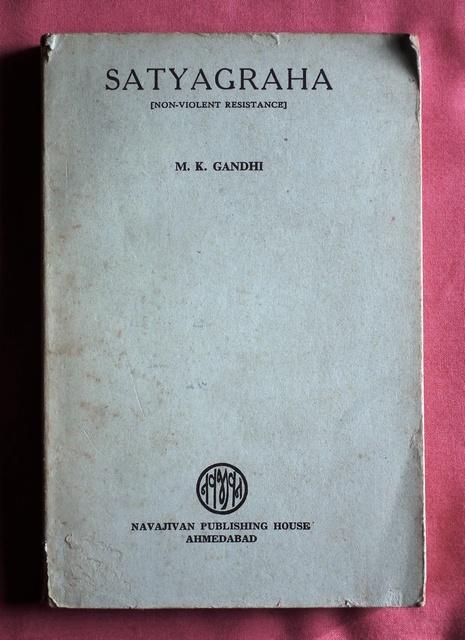 Satyagraha (Non-Violent Resistance). by GANDHI, M. K ... Non Violent Resistance Satyagraha
