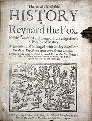 The Most Delectable History of Reynard the: REYNARD THE FOX.