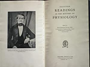 Selected Readings in the History of Physiology.: FULTON, John Farquhar