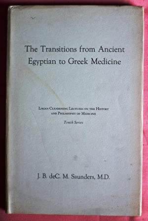 The Transitions from Ancient Egyptian to Greek: SAUNDERS, J. B.