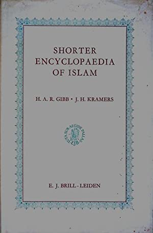 Shorter Encyclopaedia of Islam. Edited on behalf: GIBB, H. A.