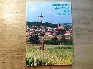 Altenthanner Feldkreuze und Marterln: Schlicksbier,Anton