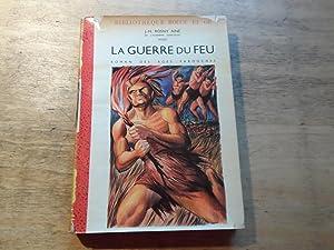 La Guerre du Feu - roman des: Aine,J.H.Rosny
