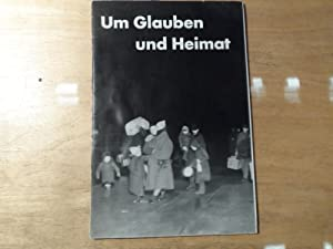 Um Glauben und Heimat - Bruderhilfe für die aus Rußland abgewanderten deutschstämmigen Bauern: ...