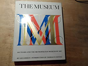 The Museum - One hundred years and the Metropolitan Museum of Art