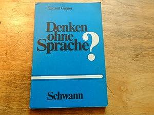 Denken ohne Sprache?: Gipper,Helmut