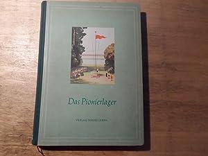 Das Pionierlager: Zentralrat der Freien Deutschen Jugend