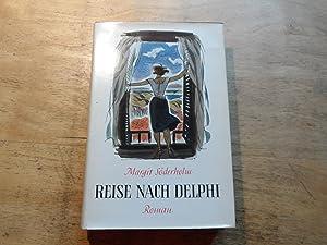 Reise nach Delphi - Roman: Söderholm,Margit
