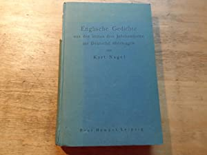 Englische Gedichte - 222 Gedichte aus den letzten drei Jahrhunderten mit nebengesetzter deutscher ...